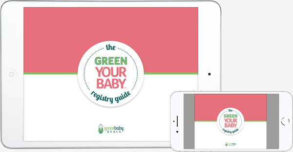 Green Your Baby Registry Guide